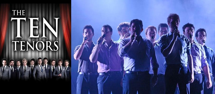The Ten Tenors at Troy Savings Bank Music Hall