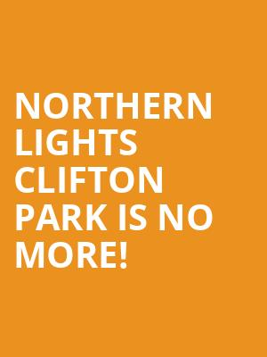 Northern Lights Clifton Park is no more