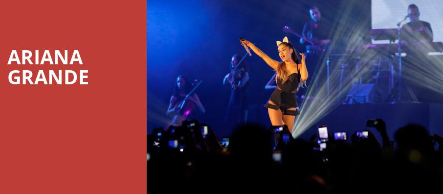 Ariana Grande, Times Union Center, Albany