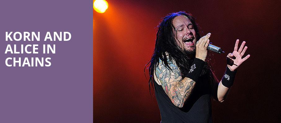 Korn and Alice in Chains, Saratoga Performing Arts Center, Albany