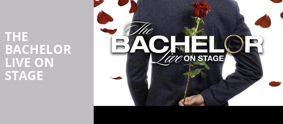 The Bachelor Live On Stage, Palace Theatre Albany, Albany