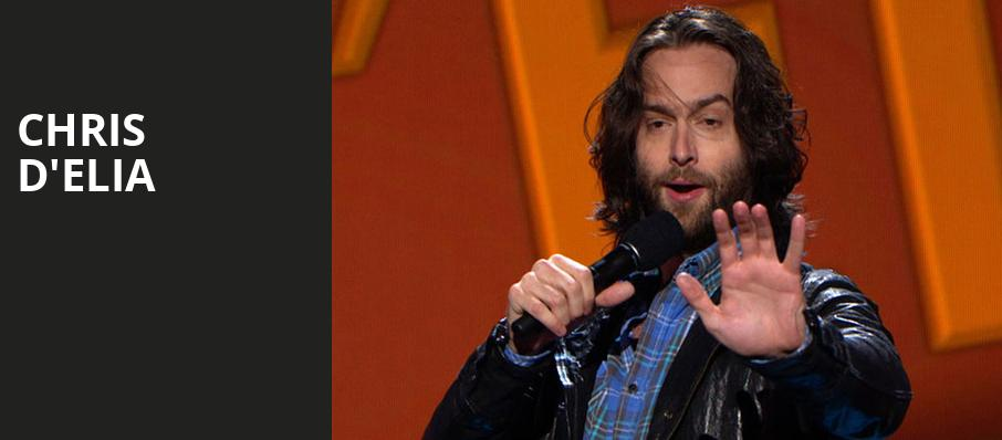 Chris DElia, Hart Theatre, Albany