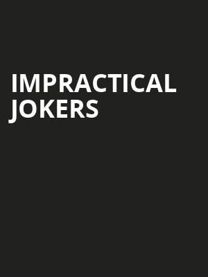 Impractical Jokers, Times Union Center, Albany